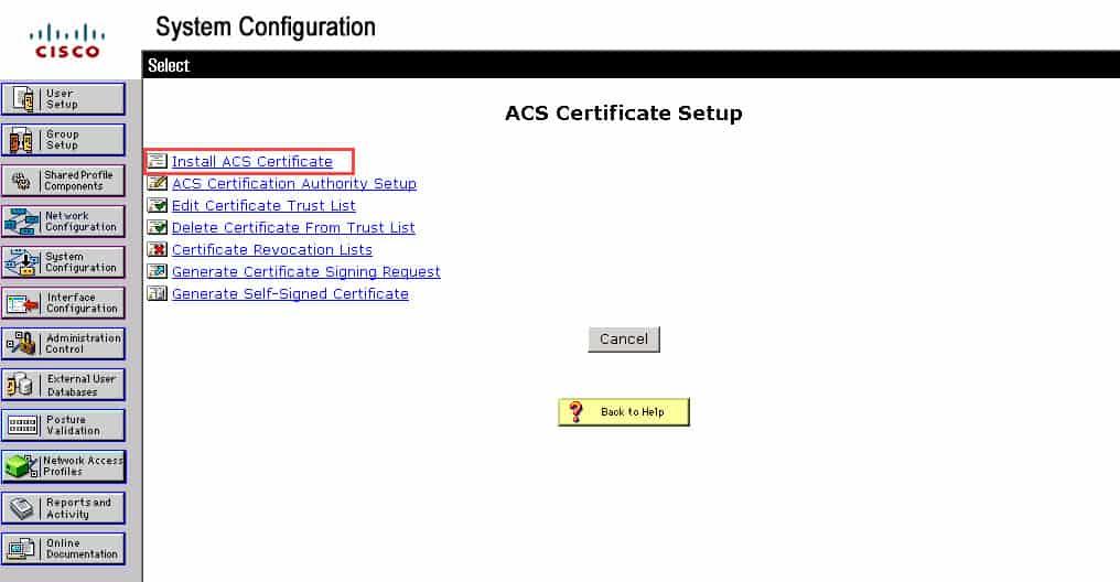 วิธีติดตั้ง ACS Certificate แบบ Self-Signed Certificate สำหรับ Cisco Secure ACS v4.2